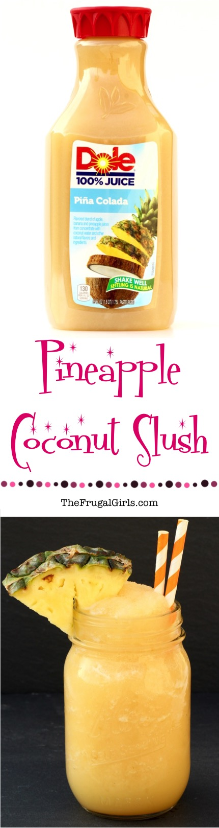 Pineapple Coconut Slush Pina Colada Recipe from TheFrugalGirls.com