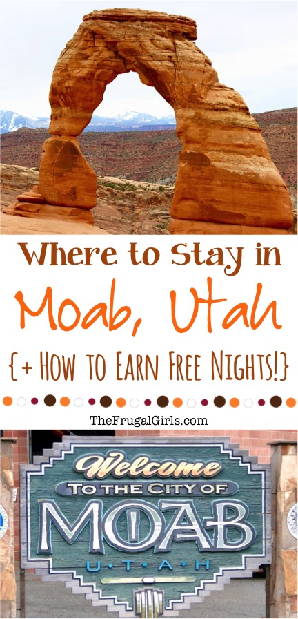 Where to Stay in Moab Utah - Tips from TheFrugalGirls.com