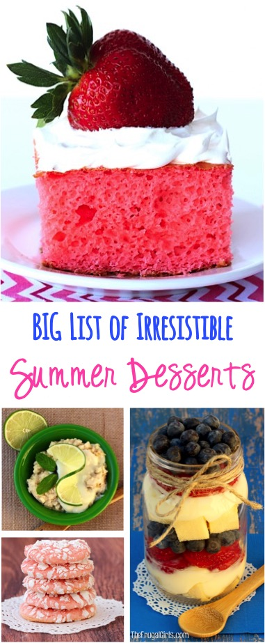 Irresistible Summer Dessert Recipes at TheFrugalGirls.com