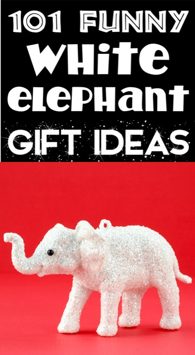 White Elephant Gifts Funny Ideas for your Gift Exchange Party
