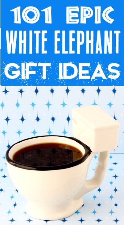 White Elephant Ideas Funny Gift Exchange Game Presents Everyone will LOVE