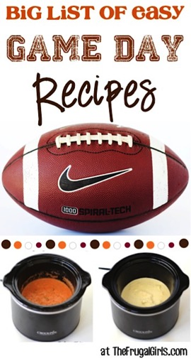 Epic Game Day Recipes! {Easy + Delicious} - TheFrugalGirls.com
