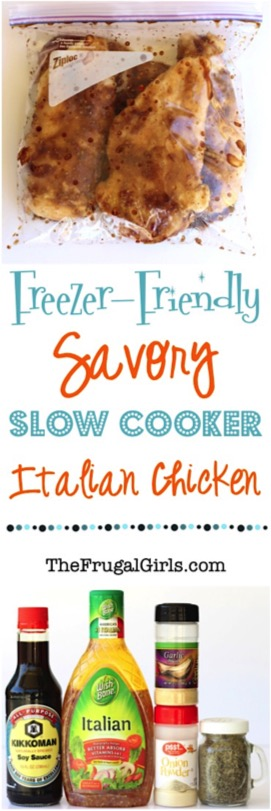 Freezer-Friendly Savory Crock Pot Italian Chicken from TheFrugalGirls.com