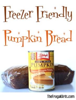 Freezer Friendly Pumpkin Bread Recipe from TheFrugalGirls.com