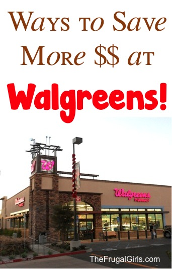 Easy Walgreens Tips to Save More Money from TheFrugalGirls.com