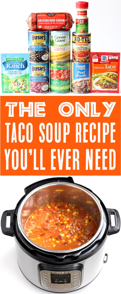 Taco Soup Recipe Easy Instant Pot Healthy Dinner