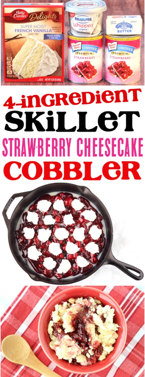 Skillet Strawberry Cheesecake Recipe - Easy 4 Ingredient Cobbler Using a Cake Mix and Cream Cheese