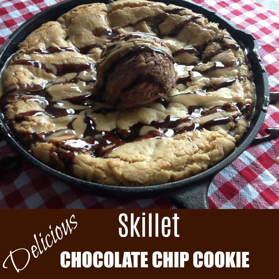 Delicious Skillet Chocolate Chip Cookie