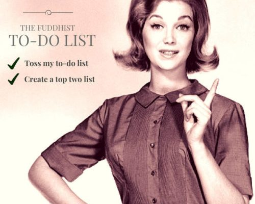 Toss Your To-Do List And Create A Top Two List