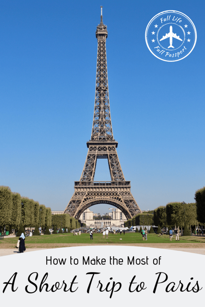 There are so many things to do in Paris, so how do you maximize your time? Check out our tips for how to plan a short trip to Paris!