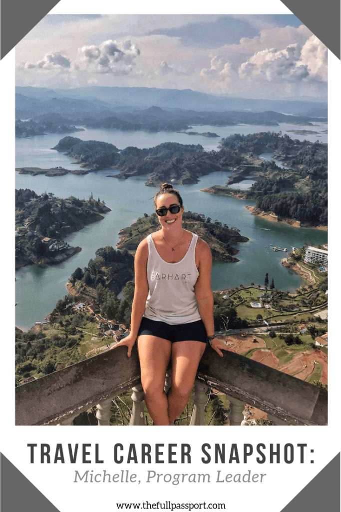 Want a job that pays you to travel? Michelle is a traveling program leader who gets paid to live all over the world. Read her Travel Career Snapshot here!