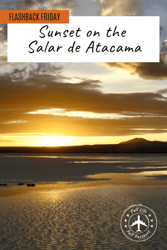 Sunset on the Salar de Atacama was an incredibly beautiful, otherworldly experience that I will never forget. Check out this post to understand why.