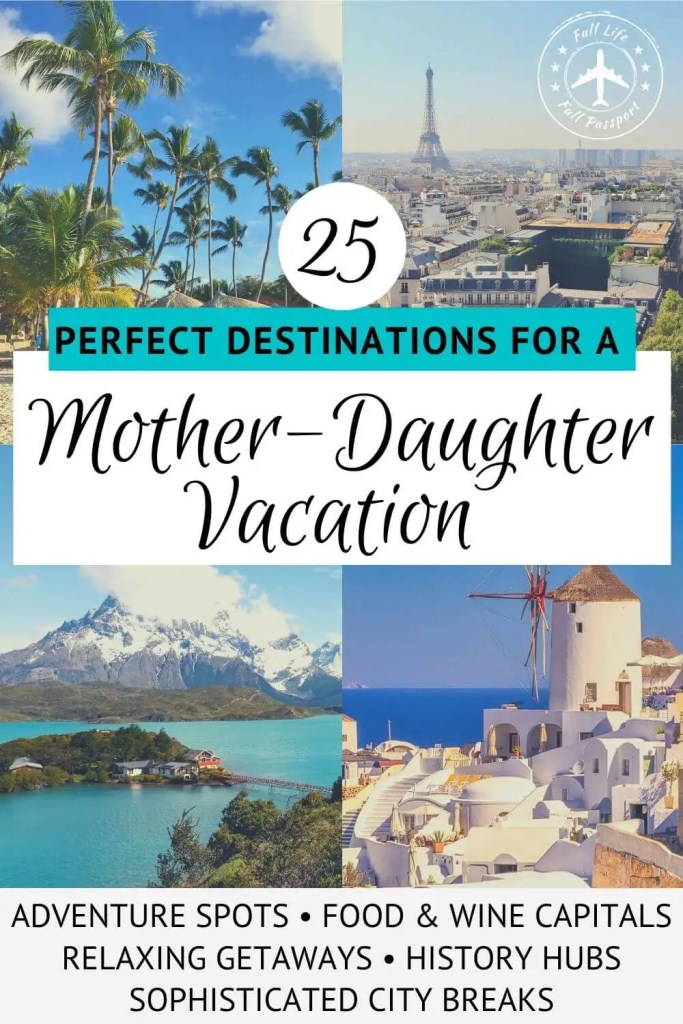 Mother-daughter vacations are one of my new favorite ways to travel! Check out this list of 25 great mother-daughter trip destinations.