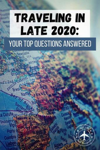 Thinking about traveling in late 2020? Find answers to questions like should I travel, where to go, and how to stay safe.