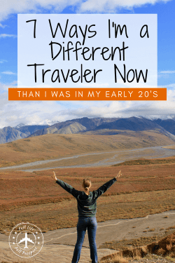 I've learned a lot in the past decade, and my travel style looks very different now than it did in my early 20's! Get ready for a brutally honest, introspective review of how I've changed after more than ten years of traveling the globe.