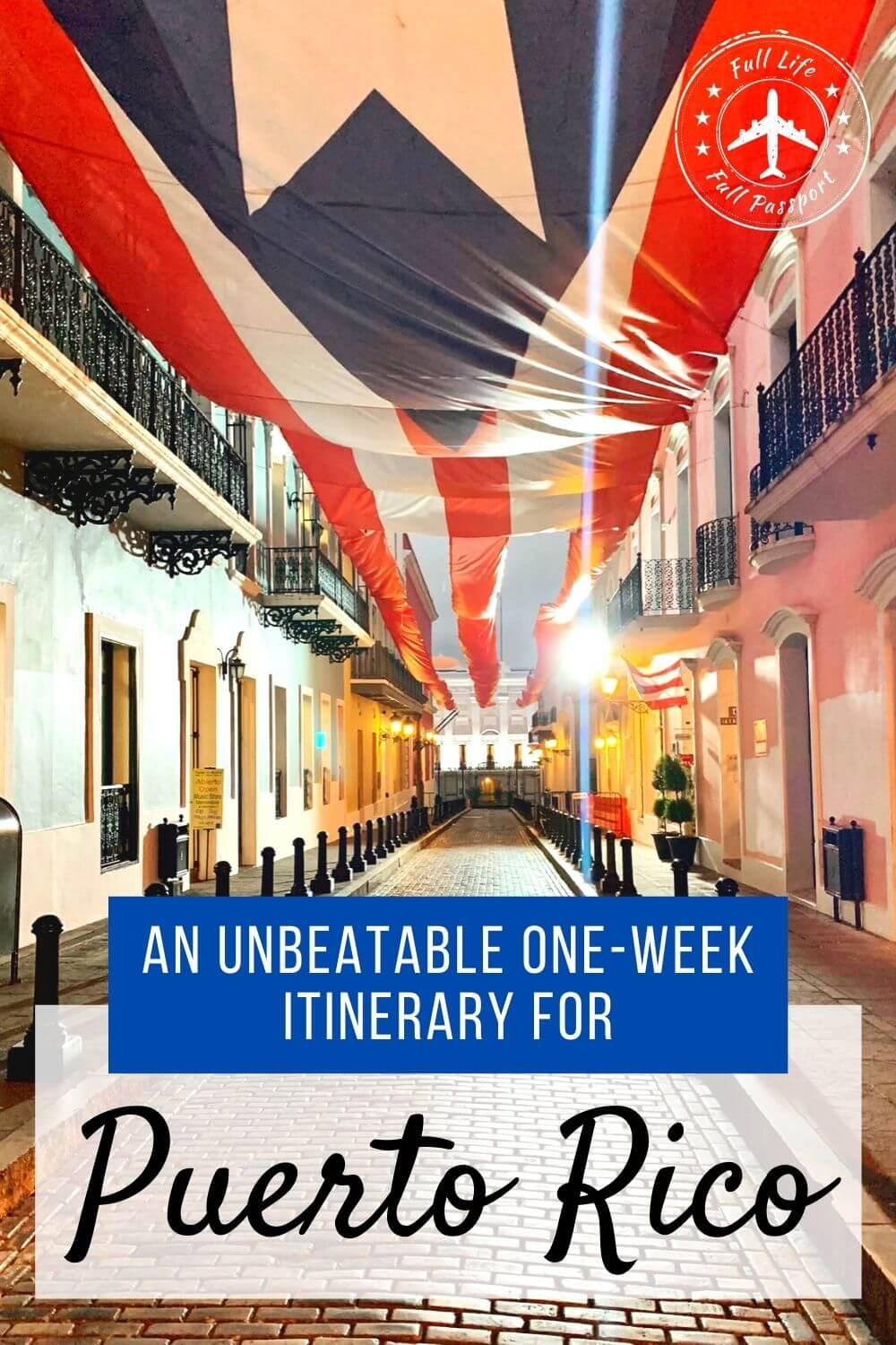 An Unbeatable One-Week Itinerary for Puerto Rico