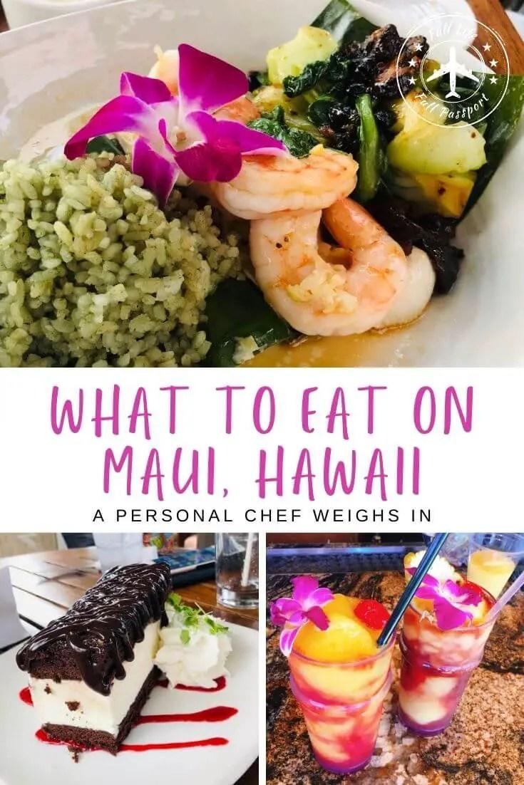 A Foodie\'s Guide to Maui, Hawaii