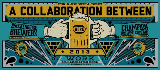 Breckenridge Brewery & Champion Brewing - Work Collaboration Beer