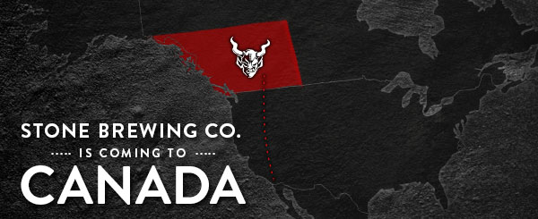 Stone Brewin Co Is Coming to Canada