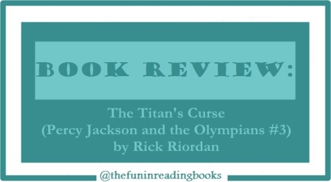 book review - percy jackson #3