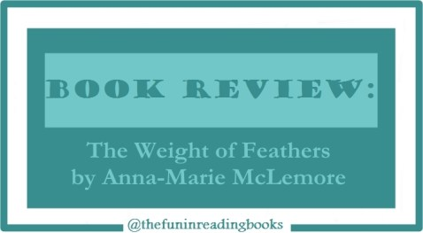 book review - the weight of feathers
