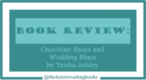 book review - chocolate shoes and wedding blues