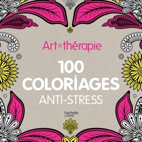 Art-thérapie : 100 coloriages anti-stress - The Funky Fresh Project