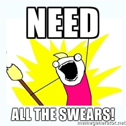 need-all-the-swears