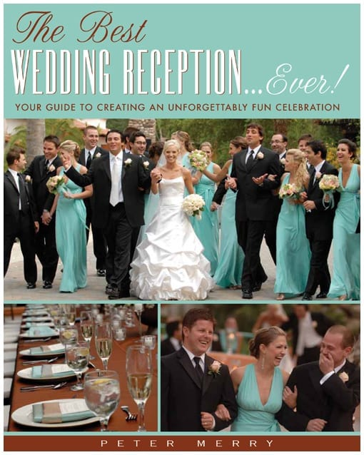 Peter Merry's Book, The Best Wedding Reception...Ever!