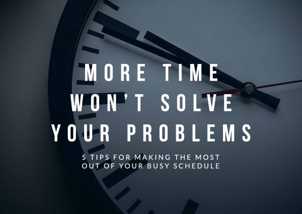 More Time–Time Management