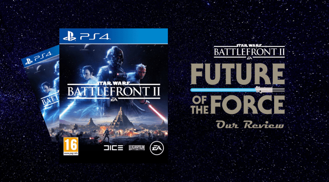 Game Review | Star Wars: Battlefront II – Love is a Battlefront