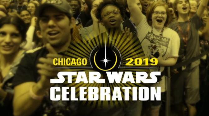 Star Wars Celebration Chicago 2019 | The Official Trailer