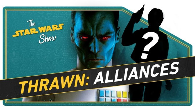 The Star Wars Show | Thrawn: Alliances Book Reveals, SDCC News, and Star Wars Voice Actor David W. Collins!