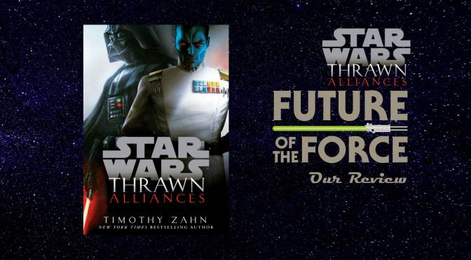Book Review | Star Wars: Thrawn Alliances