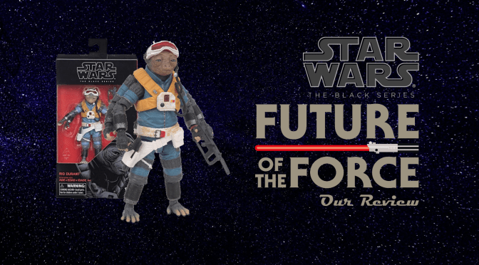 Black Series Review: Rio Durant   Solo: A Star Wars Story