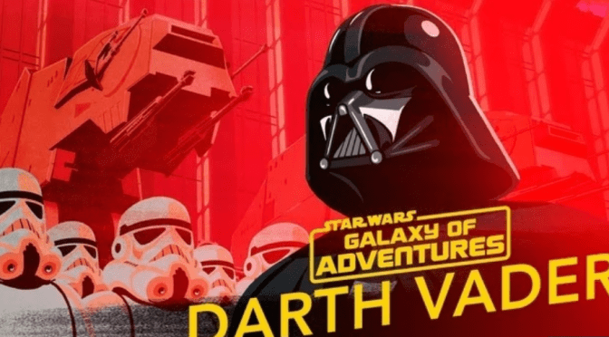 "Star Wars: Galaxy of Adventures | Darth Vader ""Might of the Empire"""