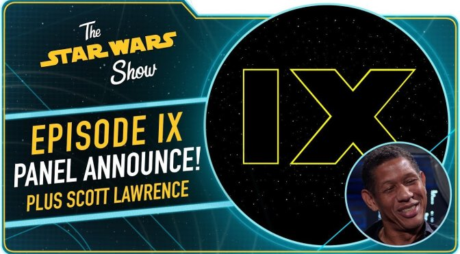 The Star Wars Show | Star Wars: Episode IX Heads to Celebration Chicago