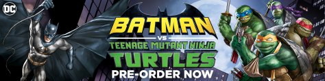 Batman Vs Teenage Mutant Ninja Turtles Now Available To Pre-Order