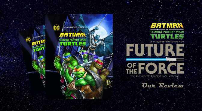 Review | Batman vs. Teenage Mutant Ninja Turtles