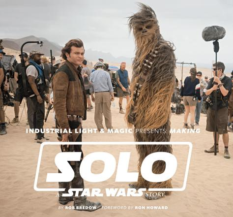 Book Review | Industrial Light & Magic Presents: Making Solo: A Star Wars Story