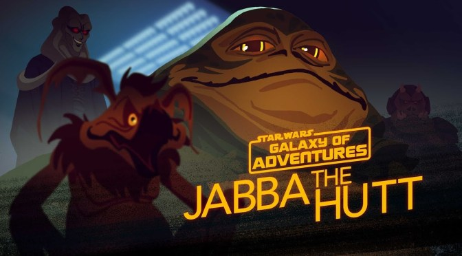 Star Wars: Galaxy of Adventures | Jabba the Hutt – Galactic Gangster
