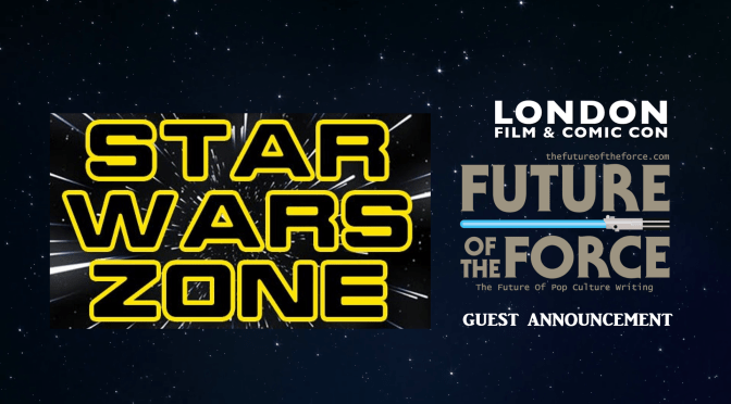 London Film & Comic Con | Future of the Force Joining the Star Wars Zone