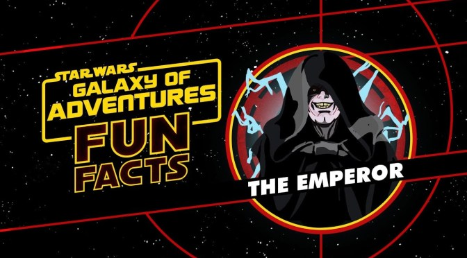 Star Wars: Galaxy of Adventures Fun Facts | Emperor Palpatine
