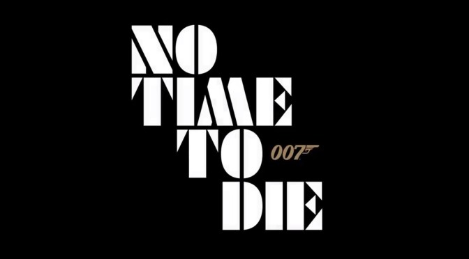 No Time To Die | Bond 25 Finally Has a Title