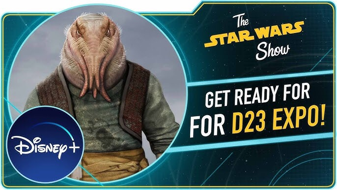 The Star Wars Show | We're Heading To D23 Expo!