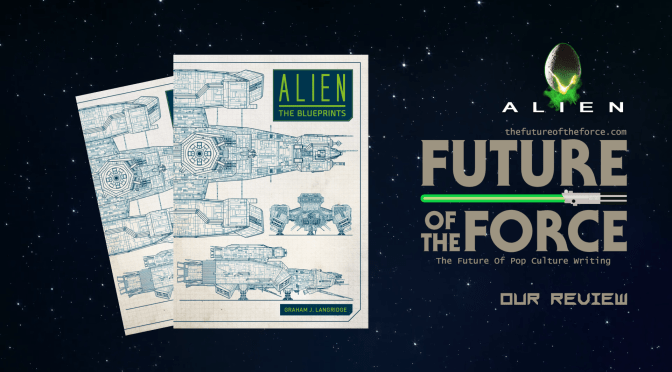 Book Review | Alien: The Blueprints