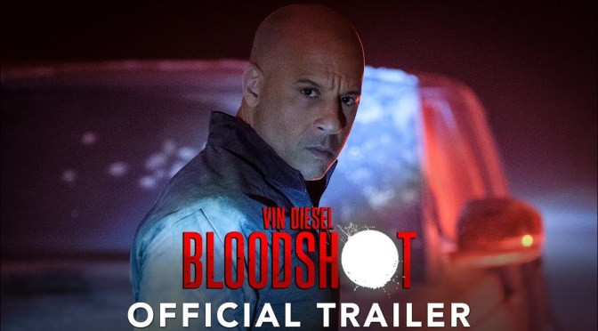 First Trailer For Bloodshot Drops