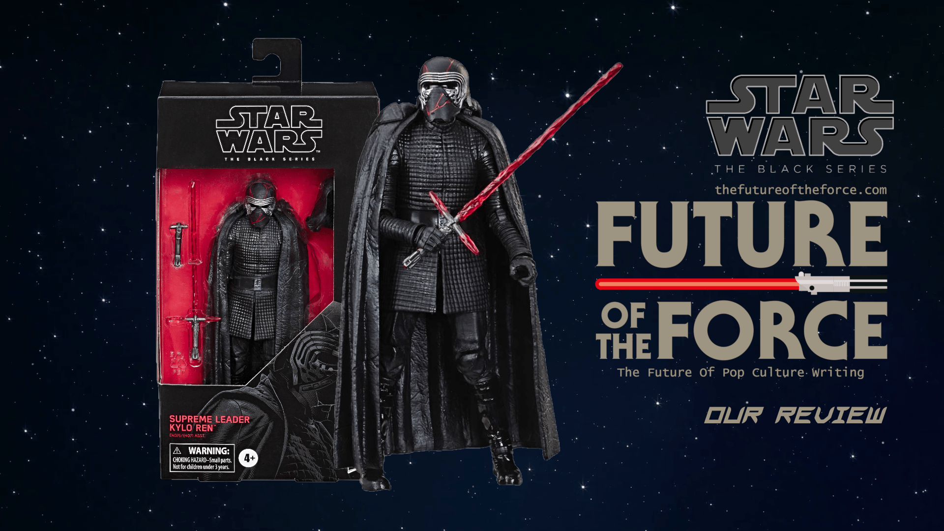 Black Series Review Kylo Ren The Rise Of Skywalker Future Of The Force