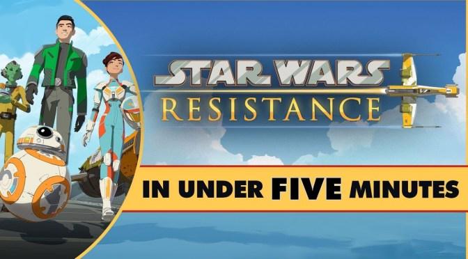 Star Wars In Under Five Minutes | Star Wars Resistance