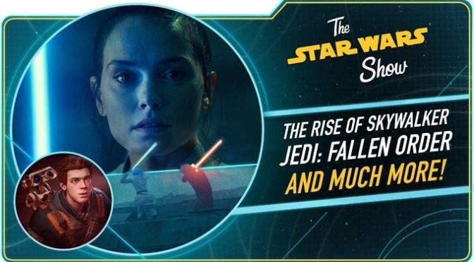 The Star Wars Show | The Rise of Skywalker Trailer Reactions and Jedi Fallen Order Preview!
